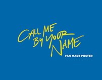 CALL ME BY YOUR NAME FAN MADE POSTER