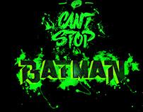 Can't Stop Batman (Design/Illustration)