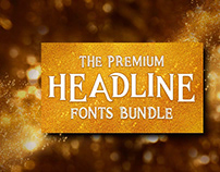 The Premium Headline Fonts Bundle: 250+ Unique Fonts