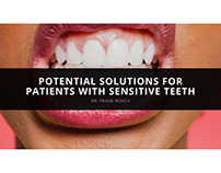 Potential Solutions For Patients With Sensitive Teeth