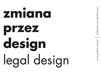 Change by design - legal design. Exhibition