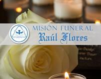 Misión Funeral Raúl Flores