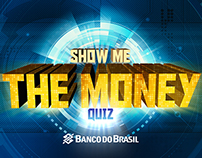 """Show me the Money"" - Banco do Brasil"