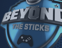 """Beyond the Sticks"" Motion Graphics"