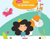Deviens le héros avec Inès la princesse - Ed. Auzou