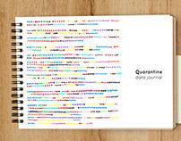 Quarantine Data Journal