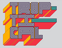 Troptical - Variable, Hypnotic, Buildable type