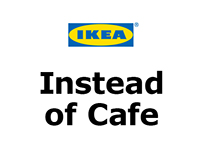 IKEA Instead of Cafe