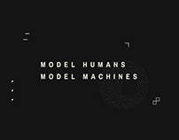 Model Humans, Model Machines: Exhibit Design