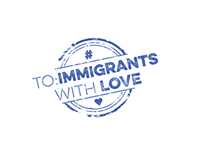 #To: Immigrants, with love