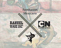Revolución Mexicana × Cartoon Network