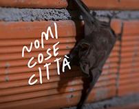 Nomi Cose Città exhibition Vol.II