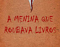 """Cartaz de Filme: """"A Menina que Roubava Livros"""""""