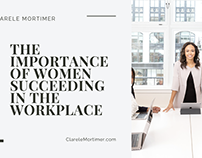 The Importance of Women Succeeding in the Workplace