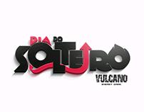 Vulcano: Dia do Solteiro