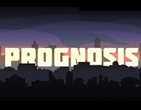 Prognosis (WIP)