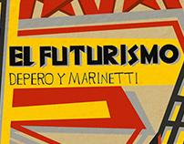 Futurism / Futurismo