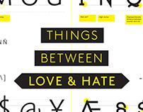 THINGS BETWEEN LOVE & HATE / typography