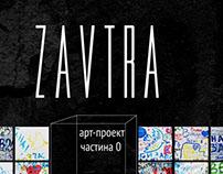 Tomorrow (ZAVTRA)