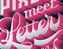 When Pixels Meet Letterforms