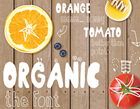 Organic - the healthiest font family.