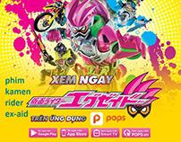 Kamen Rider Ex Aid - POPS App VN