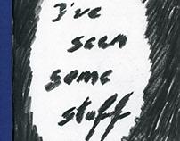I've seen some stuff II