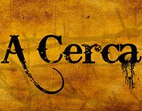 """PPT Comercial do Filme """"A Cerca"""" (2015)"""
