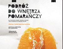 """poster of a play -""""Podróż do wnętrza pomarańczy"""""""