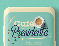 Café com o Presidente   Endomarketing