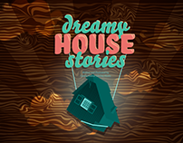 Dreamy House Stories