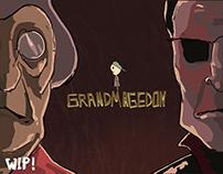 GRANDMAGEDON - wip
