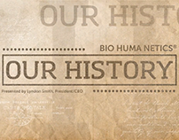 Bio Huma Netics Our History