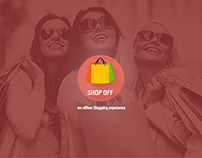 Shop Off- Offline Shopping Experience