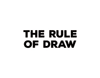 THE RULE OF DRAW