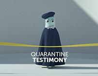 Quarantine Testimony