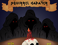 Squirrel Cadaver poster