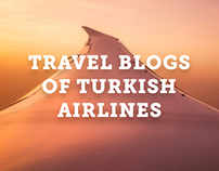 Travel Blogs of Turkish Airlines
