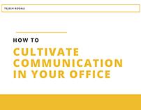 Cultivate Office Communication - Tejesh Kodali