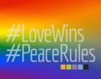 #LoveWins #PeaceRules