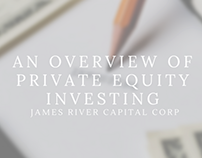 An Overview of Private Equity Investing by James River