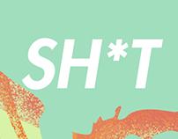 Sh*t ♡