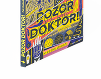Pozor doktor! – The history of medicine in seven days