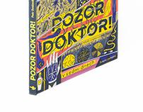 Pozor doktor! – The history of medicine in seven days