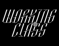 Type Design – Working Class Typeface