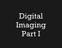 Digital Imaging I