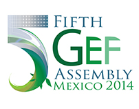 FIFTH GEF ASSEMBLY MEXICO 2014