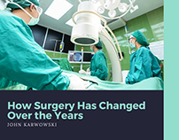 John Karwowski | How Surgery Has Changed Over the Years