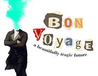 Bon Voyage: a beautifully tragic future