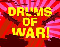 Drums of War!